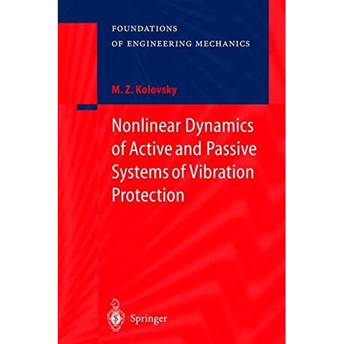 Nonlinear Dynamics of Active and Passive System of Vibration Protection