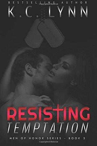 Resisting Temptation: Volume 3 (Men Of Honor)