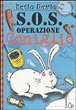 Image de SOS OPERAZIONE CONIGLIO