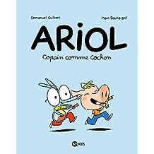 Ariol, Tome 03: Copain comme cochon
