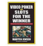 Telecharger Livres Video Poker and Slots for the Winner Author Martin Jensen Jul 2003 (PDF,EPUB,MOBI) gratuits en Francaise