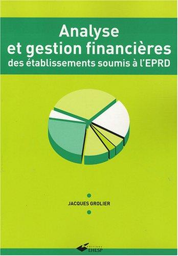 Analyse et gestion financires des tablissements soumis  l'EPRD
