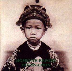 Moments Before Detonation - CD (Privatpressung 95)