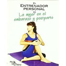 Entrenador personal de la mujer en el embarazo y postparto, el