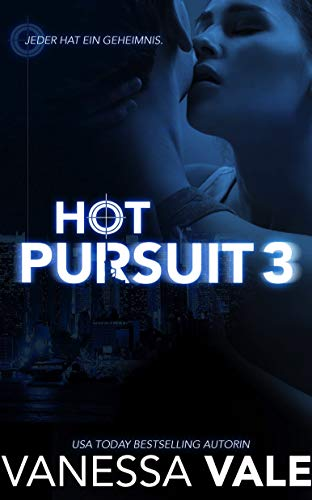 Hot Pursuit - 3 (Romantische Thriller)