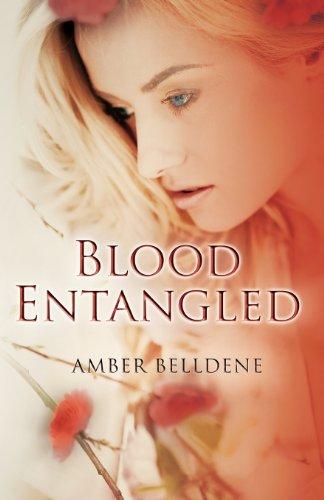 Blood Entangled (The Blood Vine Series, Band 2)