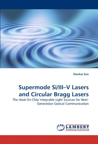supermode-si-iiiv-lasers-and-circular-bragg-lasers-the-ideal-on-chip-integrable-light-sources-for-ne