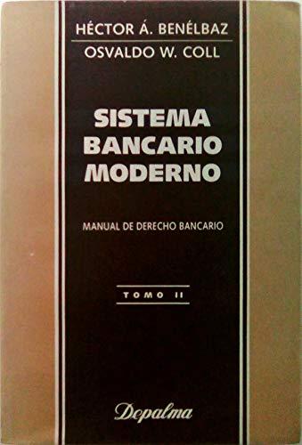 Sistema Bancario Moderno II por Hector A. Benelbaz