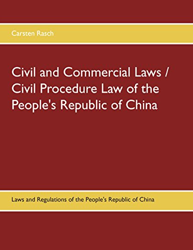 Civil and Commercial Laws / Civil Procedure Law of the People's Republic of China: Laws and Regulations of the People's Republic of China