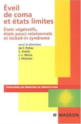 Descargar Libro Eveil de coma et états limités de Frédéric Pellas