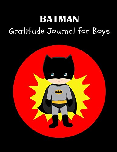 BATMAN: SuperHero Daily Gratitude Journal for Boys with Prompts and Sketchbook for Drawing, Doodling & Sketching | Activity Book for Kids, Large Notebook