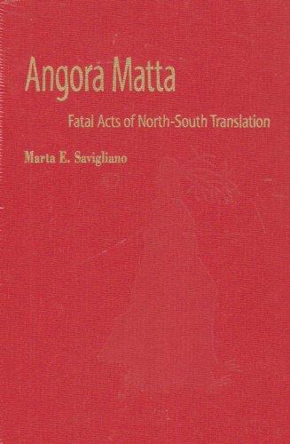 Angora Matta: Fatal Acts of North-south Translation (Music Culture)