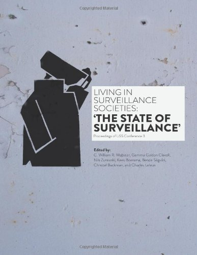 Living In Surveillance Societies: The State of Surveillance