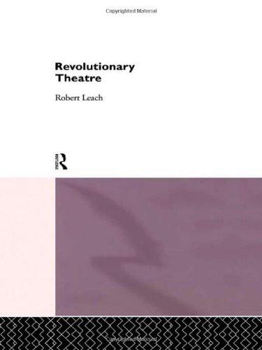 Revolutionary Theatre (Theatre Production Studies)