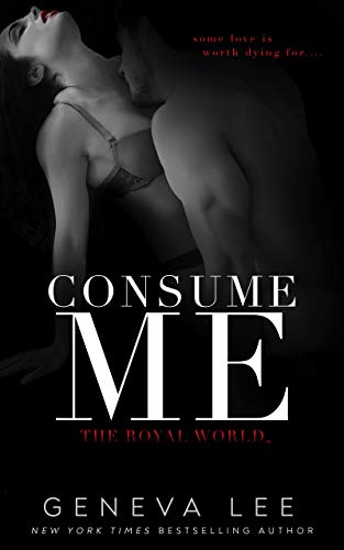 Consume Me (Royal World Book 3) (English Edition)