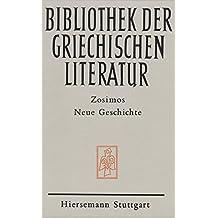 Neue Geschichte (Bibliothek der griechischen Literatur)