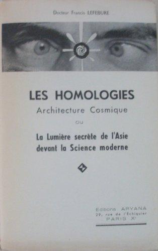 Les homologies , architecture cosmique
