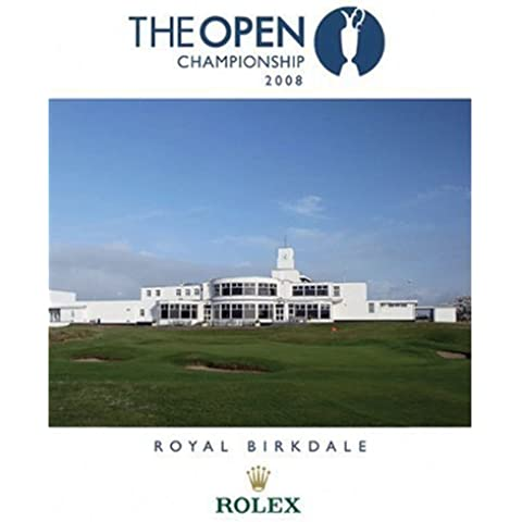 The Open Championship: Royal Birkdale 2008 by Royal and Ancient Golf Club of St. Andrews (2009-04-15)