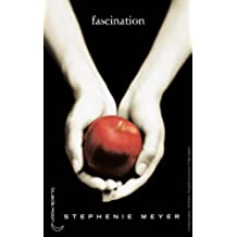 Twilight - Tome 1 : Fascination (French Edition)