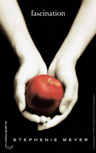 Twilight - Tome 1 : Fascination par [Meyer, Stephenie]