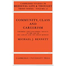 Community, Class and Careerism (Cambridge Studies in Medieval Life and Thought: Third Series)