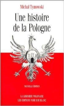 Une histoire de la Pologne de Michal Tymowski,Jean-Yves Erhel (Traduction) ( 25 avril 2003 )