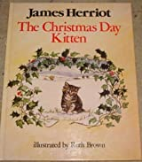 The Christmas Day Kitten by James Herriot (1986-09-15)