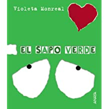 El sapo verde (Primeros Lectores (1-5 Años) - Papeles Rotos)