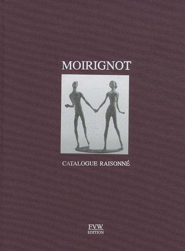 Moirignot : Catalogue raisonné par Claude Jeancolas