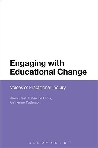 Engaging with Educational Change: Voices of Practitioner Inquiry ...