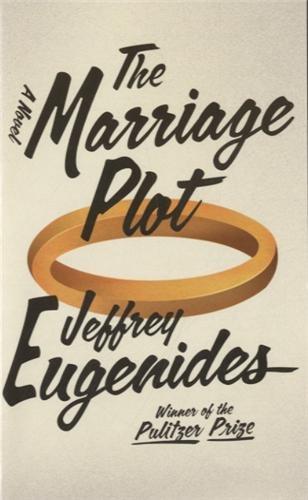 The Marriage Plot: A Novel por Jeffrey Eugenides