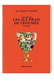 Votre santé par les jus frais de légumes et de fruits (2868199291) | Amazon price tracker / tracking, Amazon price history charts, Amazon price watches, Amazon price drop alerts