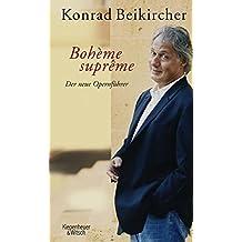 Boheme supreme: Der neue Opernführer