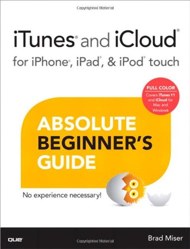 itunes-and-icloud-for-iphone-ipad-ipod-touch-absolute-beginners-guide-absolute-beginners-guides-que