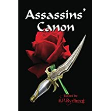 Assassins' Canon: An Anthology of Short Fiction by Up and Coming Authors