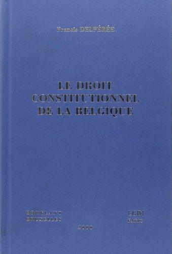 Droit Constitutionnel de la Belgique
