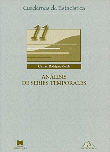 Análisis de series temporales (Cuadernos de estadística) por Carmen Rodríguez Morilla
