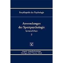 Enzyklopädie der Psychologie/Themenbereich D: Praxisgebiete/Sportpsychologie/Anwendungen der Sportpsychologie