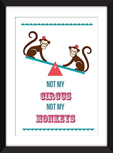 Not My Circus Not My Monkeys - Unframed Print / Ungerahmter Druck