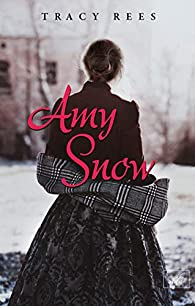 Amy Snow par Tracy Rees