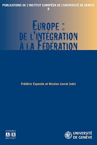 Europe : de l'intégration à la Fédération par Nicolas Levrat