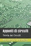 Appunti di circuiti: Teoria dei Circuiti