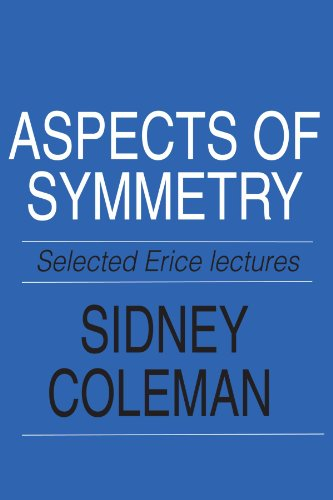 Aspects of Symmetry Paperback: Selected Erice Lectures por Coleman