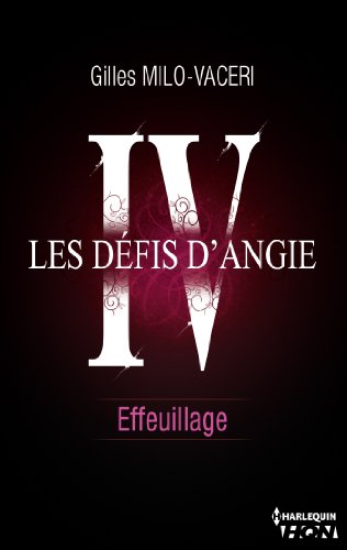 4 - Les défis dAngie - Effeuillage (HQN) (French Edition)