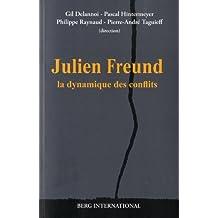 Julien Freund et la dynamique des conflits