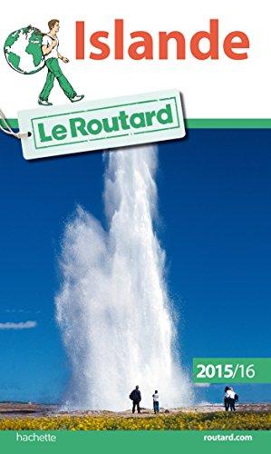Guide du Routard Islande 2015/2016