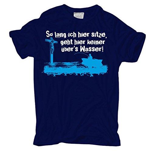 Männer und Herren T-Shirt ANGLER - so lang ich hier sitze (mit Rückendruck) körperbetont dunkelblau