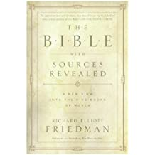 The Bible with Sources Revealed by Richard Elliott Friedman (2005-08-01)