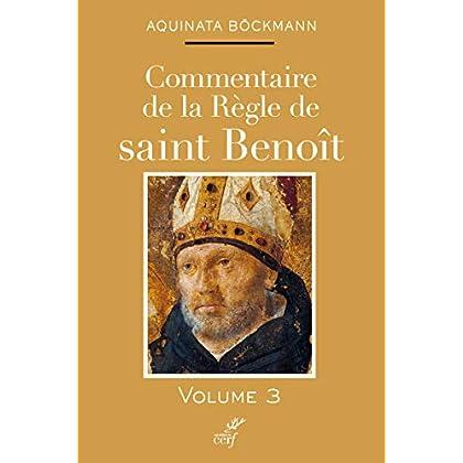 Commentaire de la règle de saint Benoît (tome 3) (3)