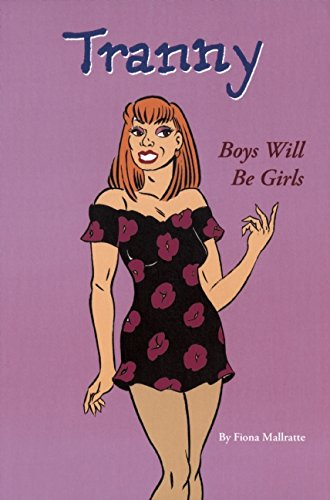 Tranny: Boys Will be Girls
